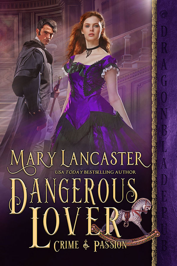 Dangerous Lover by Mary Lancaster
