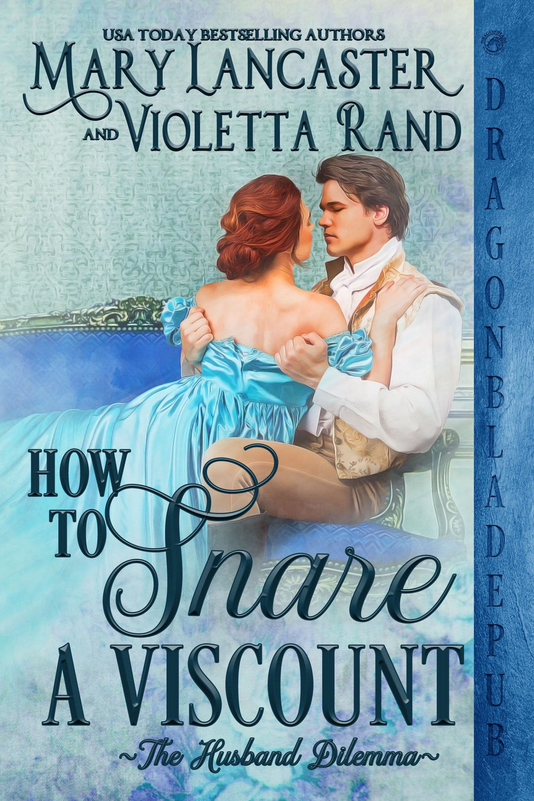 How to Snare a Viscount